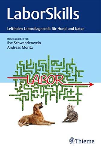 LaborSkills - Leitfaden Labordiagnostik für Hund und Katze