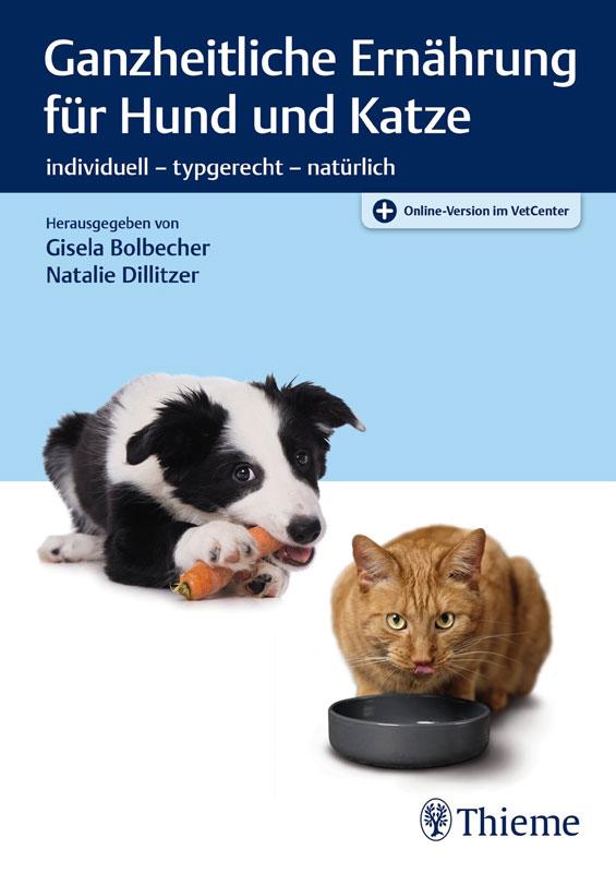 Ganzheitliche Ernährung von Hund und Katze